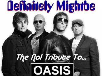 OASIS Tribute - Difinitely Might Be